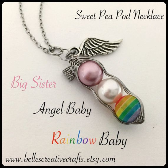 RAINBOW Baby Sweet Pea...Baby after Miscarriage / Infant Loss NECKLACE....Remember and Honor your Angel and Rainbow Babes