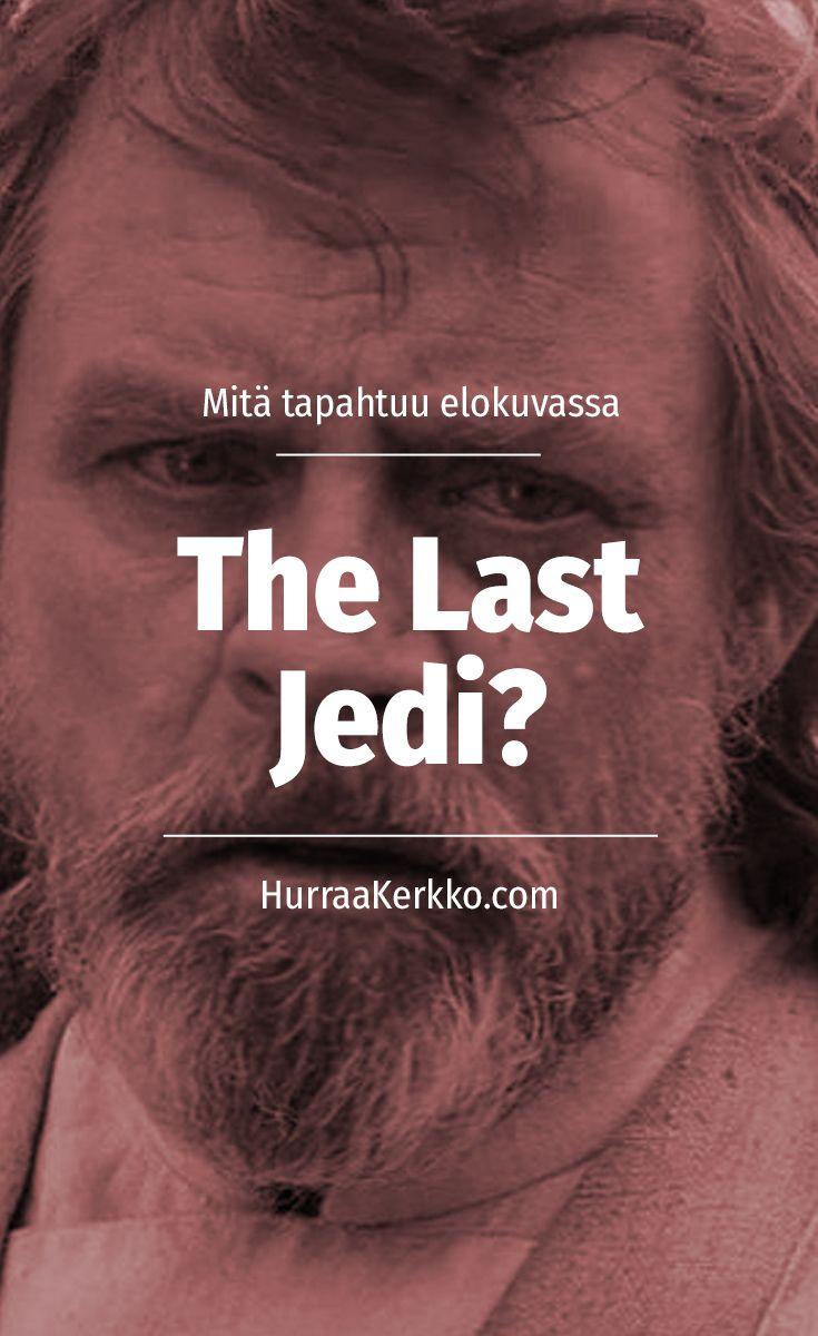 Mitä tapahtuu elokuvassa Episode VIII: The Last Jedi? #starwars #thelastjedi #skywalker