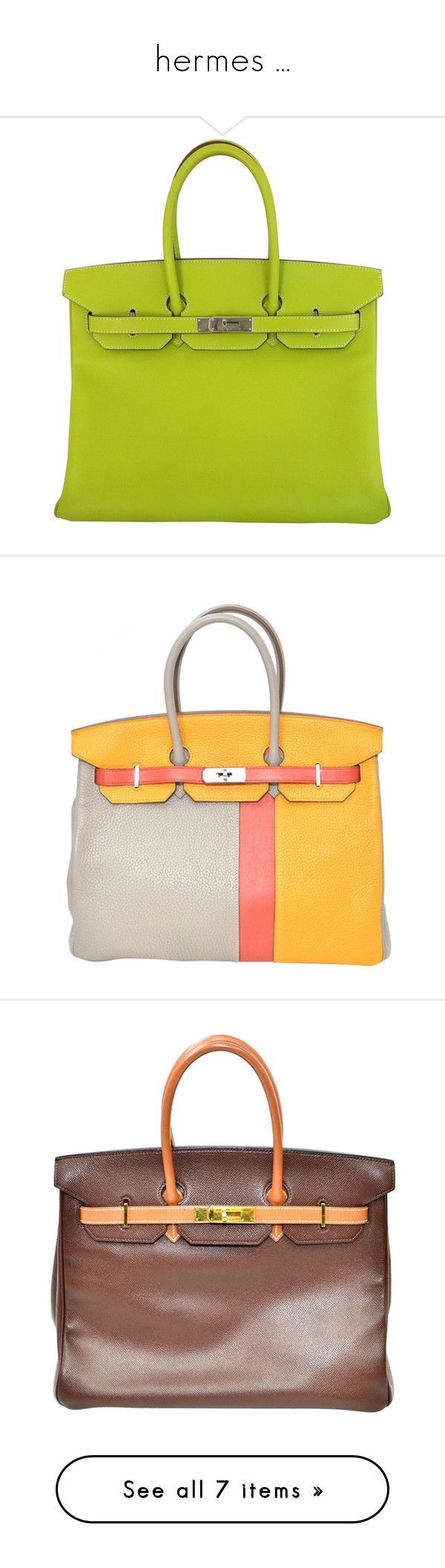 """""""hermes ..."""" by jenesaisquoilifestyle ❤ liked on Polyvore featuring bags, handbags, purses, kiwi, multi colored handbags, multi color purse, multi color handbag, colorful handbags, hermes handbags and yellow"""