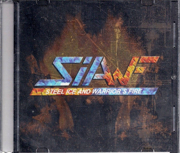 Siawf - Steel Ice And Warrior's Fire