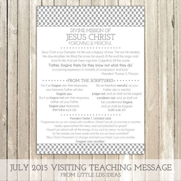 Forgiveness Is Divine Quote: July 2015 Visiting Teaching Printable From Little LDS