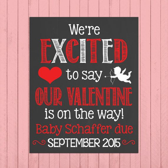 Valentine's Day Pregnancy Announcement Chalkboard Poster Printable // We're Excited to Say // Pregnancy Reveal Photo Prop // February by PersonalizedChalk