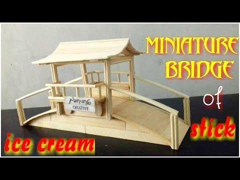 Cara Membuat Miniatur Jembatan Dari Stik Es Krim - YouTube ...