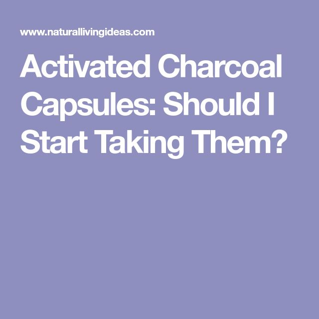 Activated Charcoal Capsules: Should I Start Taking Them?