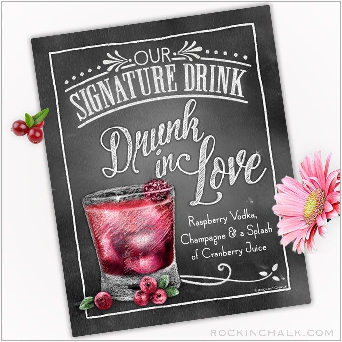 Drunk in Love -Chalkboard Style Printable Signature Drink Sign