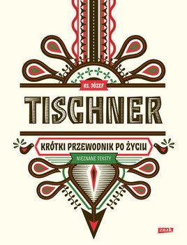 Krótki przewodnik po życiu-Tischner Józef