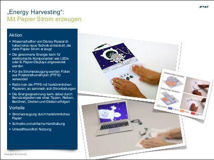 "TWT Trendradar: ""Energy Harvesting"" - Mit Papier Strom erzeugen http://de.slideshare.net/TWTinteractive/trend-energy-harvesting"