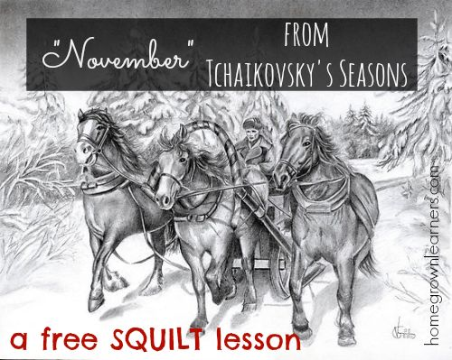 Free Tchaikovsky SQUILT lesson and NotebookingDownload - Home - Homegrown Learners