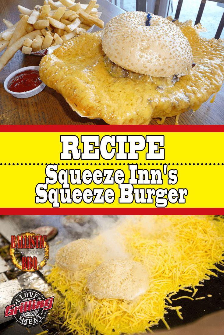 Squeeze Inn's Squeeze Burger Recipe