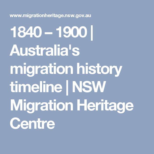 1840 – 1900    | Australia's migration history timeline |     NSW Migration Heritage Centre