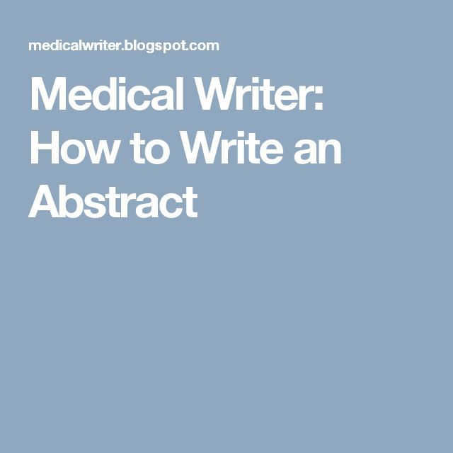 Medical Writer: How to Write an Abstract