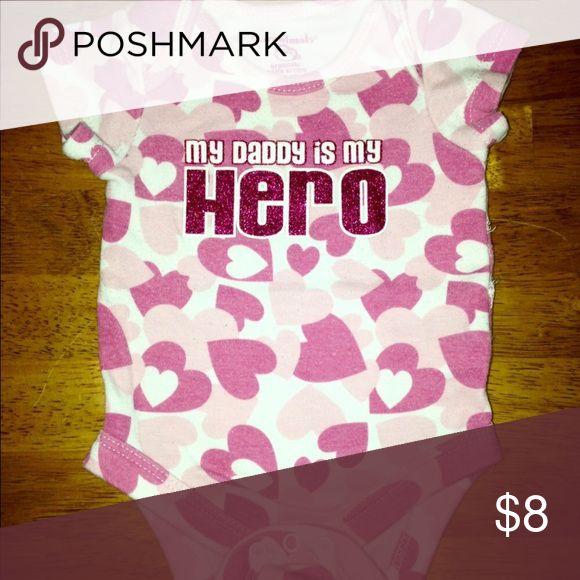 """My Daddy Is My Hero"" Onesie White & Pink Hearts Onesie that says ""My Daddy Is My Hero"" - the word Hero is Pink sparkles • EXCELLENT CONDITION! 🎀 Garanimals Shirts & Tops"
