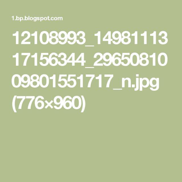 12108993_1498111317156344_2965081009801551717_n.jpg (776×960)