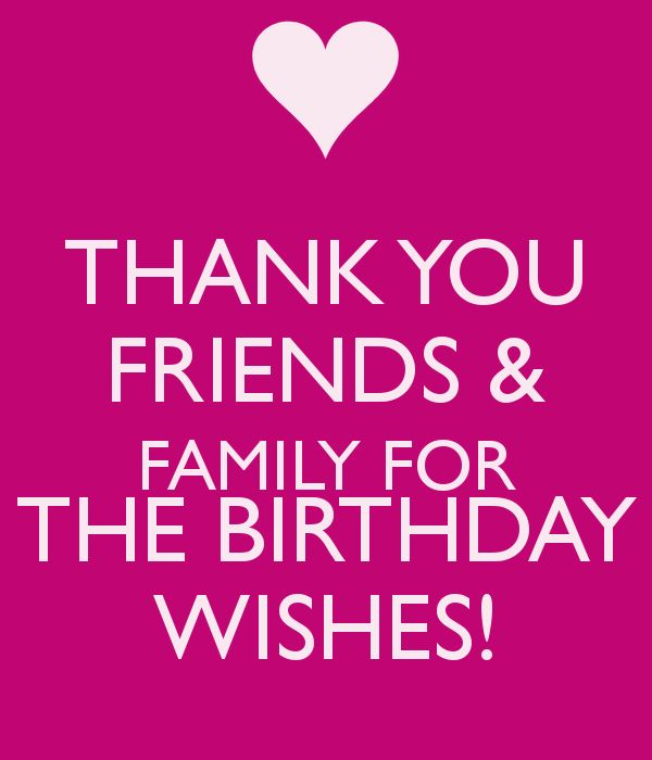 Funny Birthday Thank You Meme Quotes: THANK YOU FRIENDS & FAMILY FOR THE BIRTHDAY WISHES!