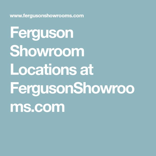 Interesting Ferguson Showroom Locations At With Ferguson Plumbing Locations.