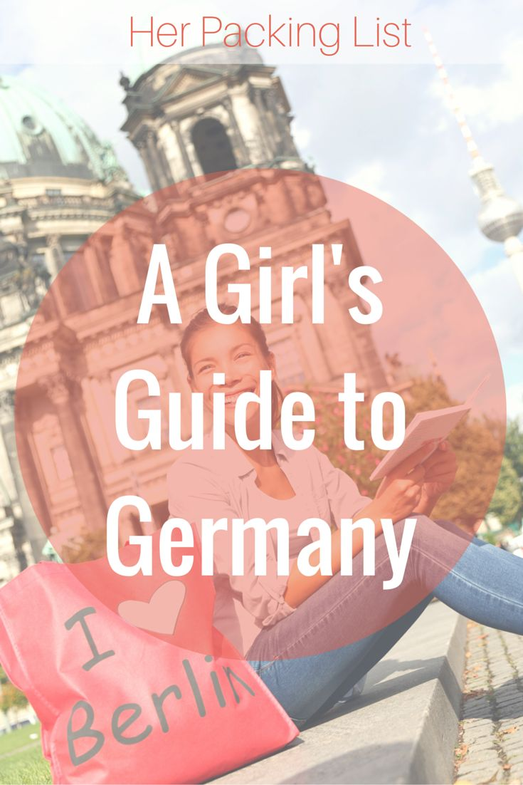 A Girl's Guide to Germany: How to Pack and Prepare