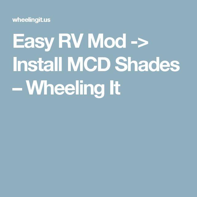 Easy RV Mod -> Install MCD Shades – Wheeling It