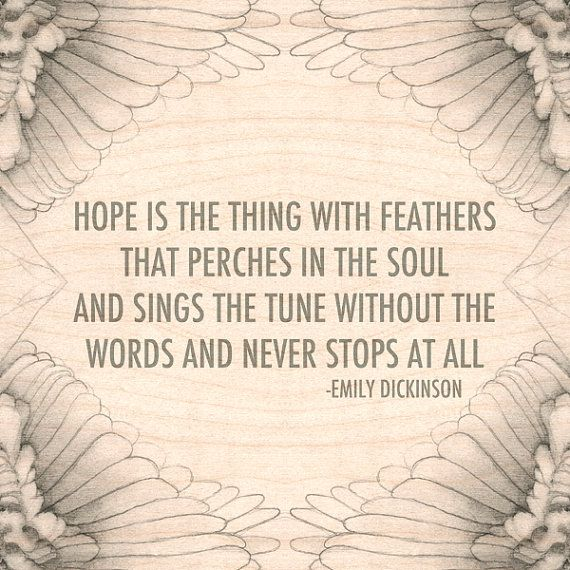 Poetic techniques in hope is the thing with feathers a poem by emily dickinson