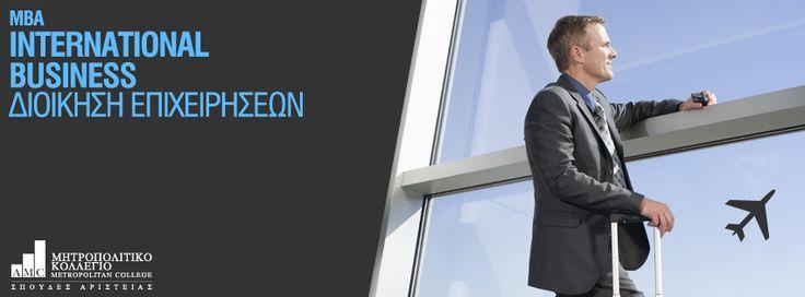 MBA in International Business (Μεταπτυχιακό στη Διοίκηση Επιχειρήσεων) Το ελληνόφωνο μεταπτυχιακό πρόγραμμα MBA International Business, αναγνωρισμένο από το Υπουργείο Παιδείας, έχει σχεδιαστεί με διεθνή προοπτική για απόφοιτους τριτοβάθμιας εκπαίδευσης, οι οποίοι επιθυμούν να αποκτήσουν μια καριέρα με διεθνή προσανατολισμό.  http://www.amc.edu.gr/study-programs/postgraduate-programs/ma-school-of-economics-and-management/mba-in-international-business.html