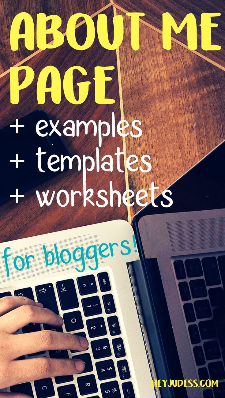 About Me Page for your blog or website with examples, templates, and worksheets! | Website Copy | #heyjudess