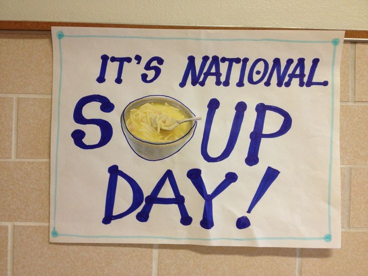 Soup Day  (Staff morale booster)