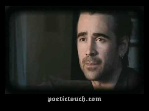 Colin Farrell - reading W. B. Yeats' When You Are Old - invites you to Imagine Ireland.    When You Are Old  by William Butler Yeats (1865-1939)    When you are old and grey and full of sleep,  And nodding by the fire, take down this book,  And slowly read, and dream of the soft look  Your eyes had once, and of their shadows deep;    How many lo...