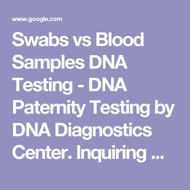 Swabs vs Blood Samples DNA Test. Inquiring minds wanna know FL: what are you afraid of? If your ex-husband is the biological father (but wait: zero penetration and the Walmart turkey-baster FAILED) why not prove it? Ask your ex-lover from work to take a paternity test too! And payback your ex-husband all of that CHILD SUPPORT. Why are you dead-set with your continued obsession of posting his old prose online? Can't get over him?