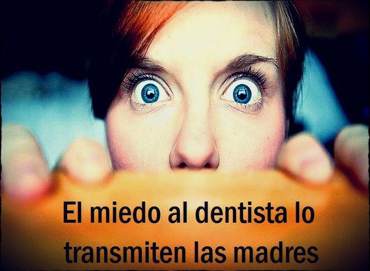 El miedo al dentista lo transmiten las madres | Directorio Odontológico