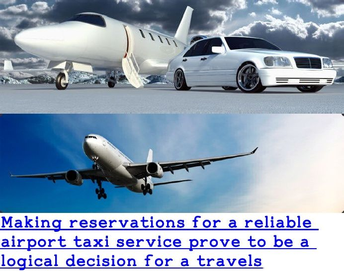 Making Reservations for a Reliable Airport Taxi Se (1)