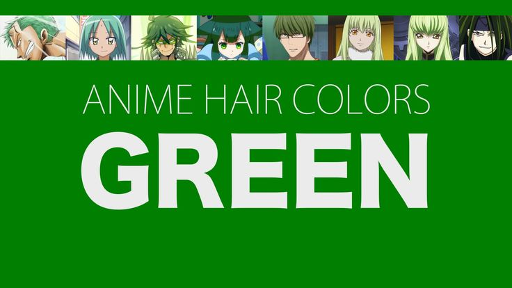 Hair Color in Anime Characters: Green, Meaning & Psychology