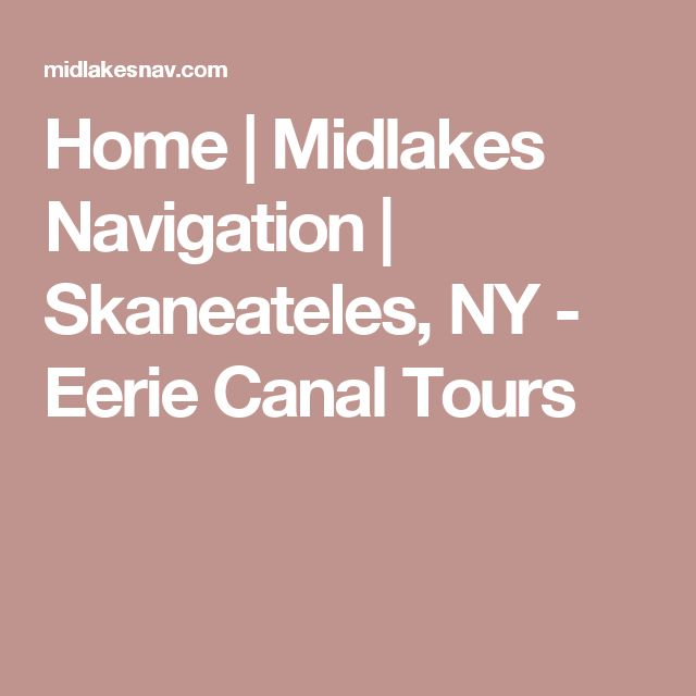 Home | Midlakes Navigation | Skaneateles, NY - Eerie Canal Tours