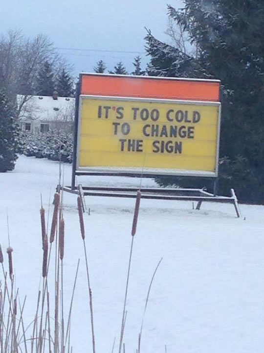 Sorry But It's Too Cold