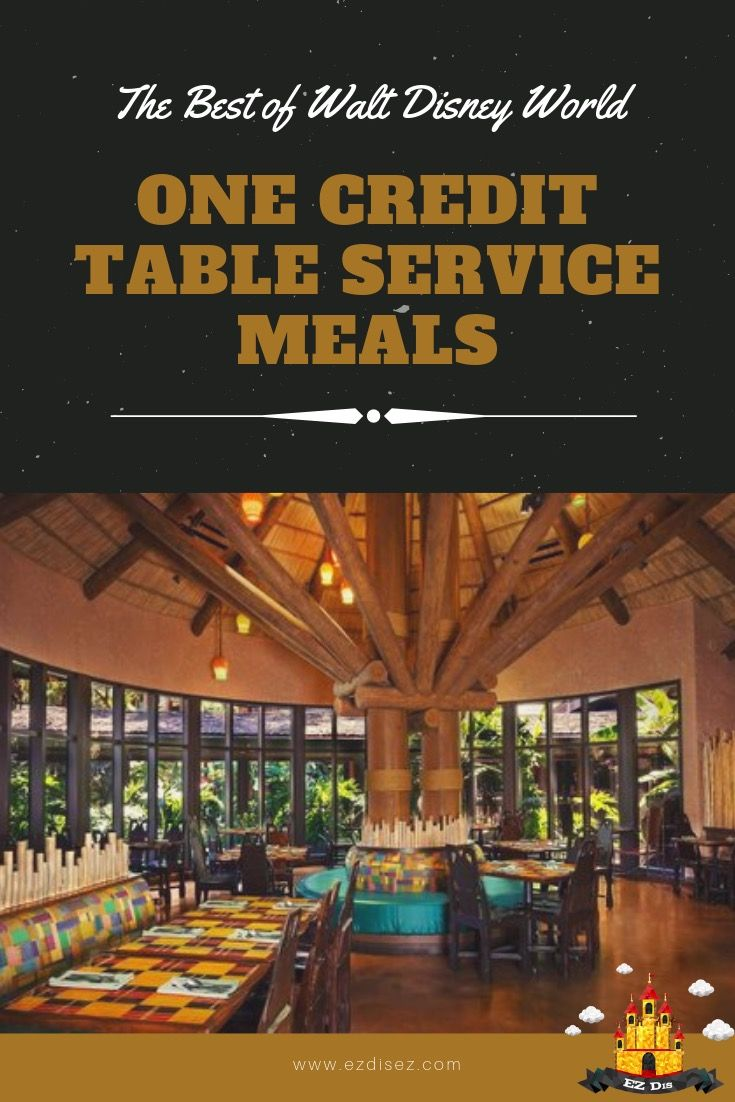 One Credit Table Service Meals Best At Walt Disney World Best