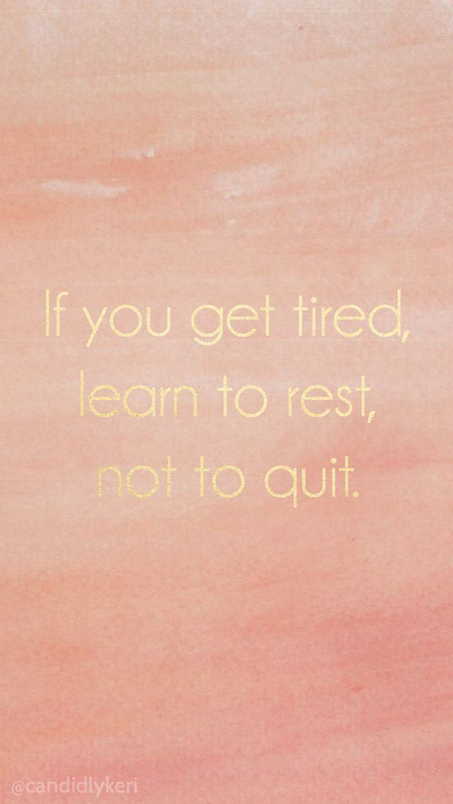 If You Get Tired Learn To Rest Not Quit Gold Foil Inspirational Motivational