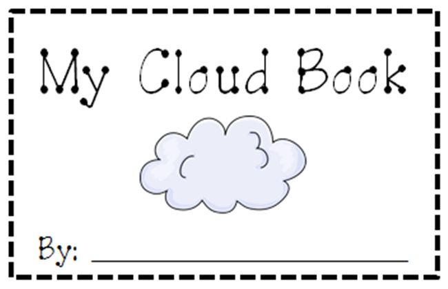 Clouds for Kids 23 Smart Ideas My Cloud Book Printable Teach Junkie