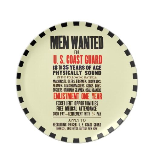 """U.S. COAST GUARD MEN WANTED 1914 PARTY PLATE - The Coast Guard motto is Semper Paratus (""""Always Ready""""). The United States Coast Guard (USCG) is a branch of the United States Armed Forces"""