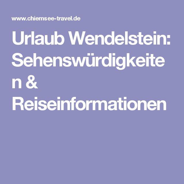 Urlaub Wendelstein: Sehenswürdigkeiten & Reiseinformationen