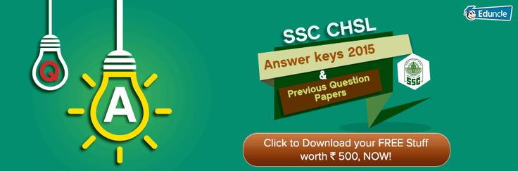 SSC CHSL Answer keys 2015 & Previous Question Papers