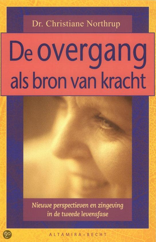 De overgang als bron van kracht | Christiane Northrup, hét boek dat iedere vrouw 40+ als handboek in de kast zou moeten hebben, lees meer op http://energiekevrouwenacademie.nl/inspirerende-boeken/boeken-over-de-overgang/de-overgang-als-bron-van-kracht/