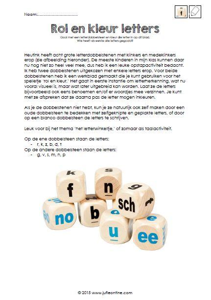 Rol en kleur letters. Leuk voor bij het thema 'het letterwinkeltje' of zomaar als taalactiviteit voor kleuters. Te gebruiken met de letterdobbelstenen van Heutink.