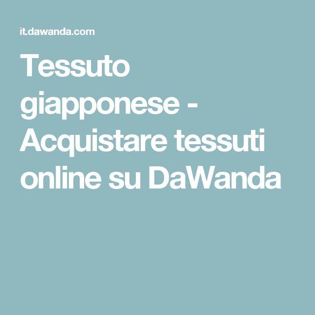 Tessuto giapponese - Acquistare tessuti online su DaWanda