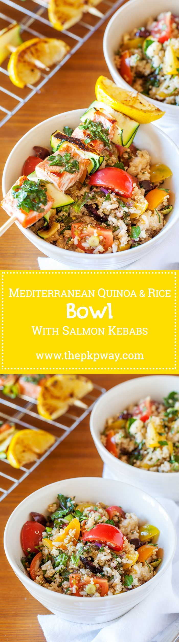 Mediterranean Quinoa & Rice Bowl with Salmon Kebabs - Easy to make ahead and checks off all the food groups!