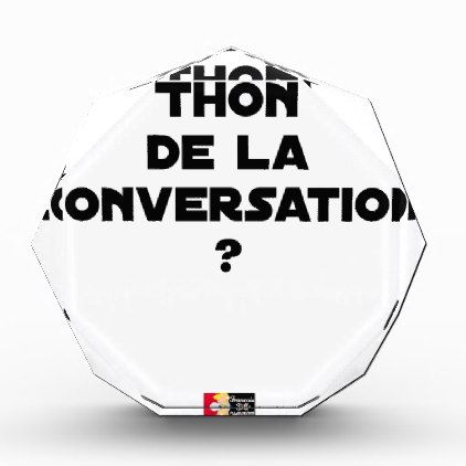 WHICH IS THE TUNA OF THE CONVERSATION ACRYLIC AWARD - diy cyo customize create your own #personalize