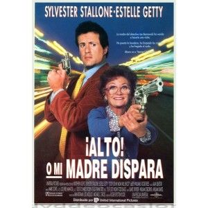 ALTO O MI MADRE DISPARA, Roger Spottiswoode, Estelle Getty , Jo Beth Williams , Roger Rees, 1991 - Su hijo es el sargento de policía de Los Ángeles Joe Bomowski, un solterón acomodado a su estilo de vida independiente y algo descuidado, ...