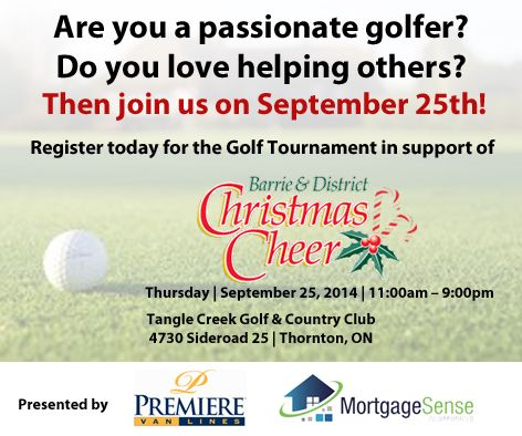 Premiere Van Lines Barrie & Mortgage Sense Incorporated have partnered again to hold a charity Golf Tournament in support of Barrie & District Christmas Cheer. Hope you can join our Premiere Barrie Staff on Thursday, September 25th, 2014! If you wish to register or make a donation: http://christmascheergolf.angulusmarketing.com/ Please help us spread the word by sharing this post with your Family and Friends! Thank you and hope to see you there!!