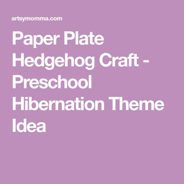 Paper Plate Hedgehog Craft - Preschool Hibernation Theme Idea