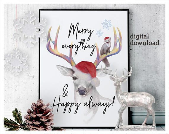 Merry everything and Happy always print christmas deer