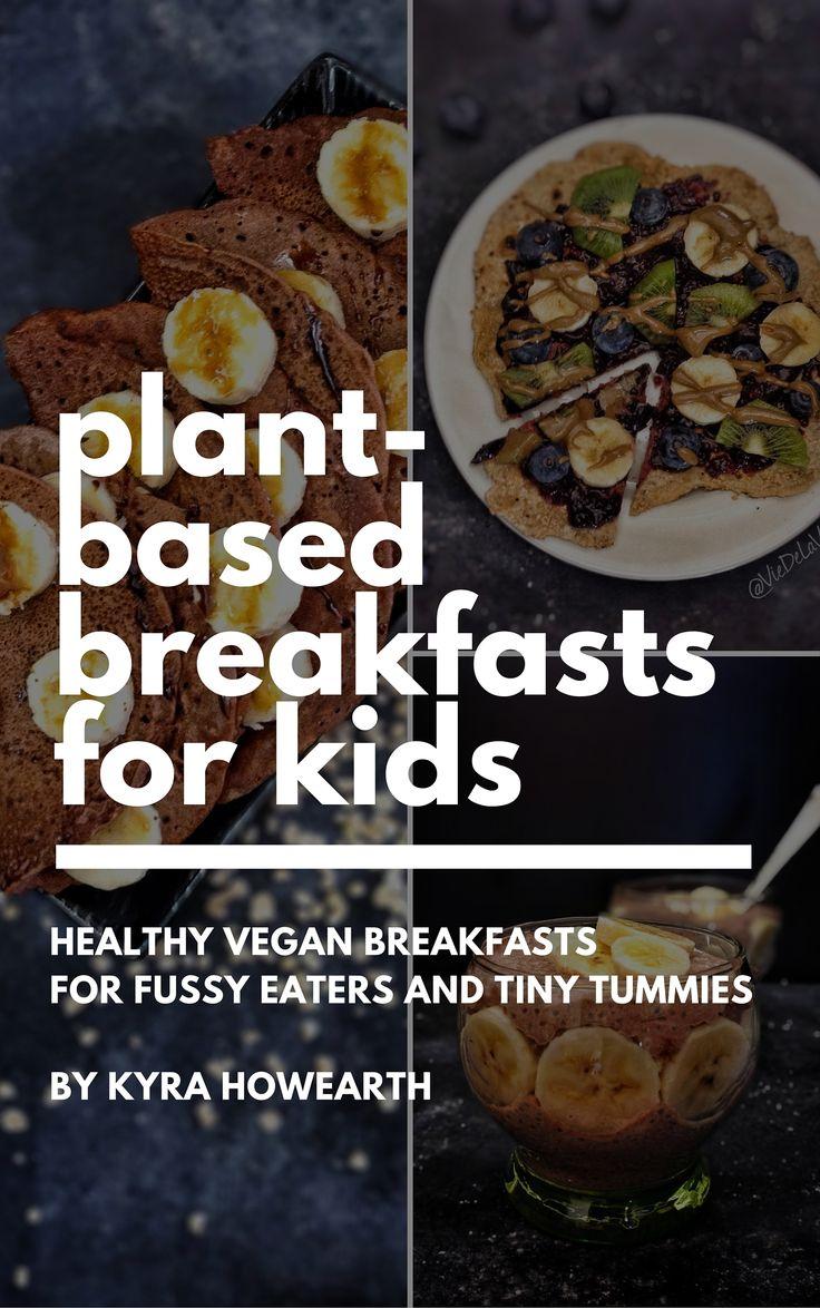 Plant-based breakfasts for kids