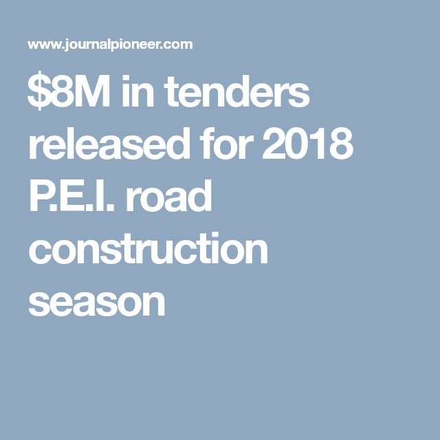 $8M in tenders released for 2018 P.E.I. road construction season