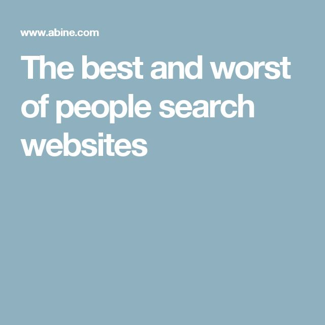 The best and worst of people search websites